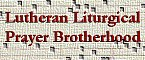 Lutheran Liturgical Prayer Brotherhood